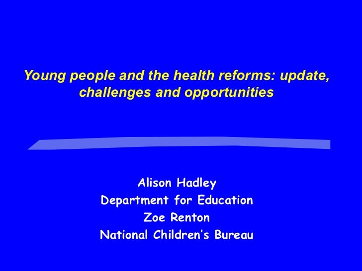 Young people and the health reforms