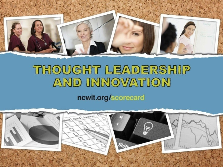 NCWIT Thought Leadership, Women & Innovation