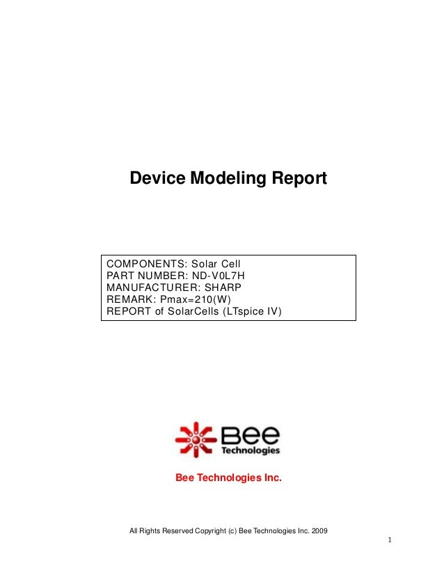 Device Modeling ReportCOMPONENTS: Solar CellPART NUMBER: ND-V0L7HMANUFACTURER: SHARPREMARK: Pmax=210(W)REPORT of SolarCell...