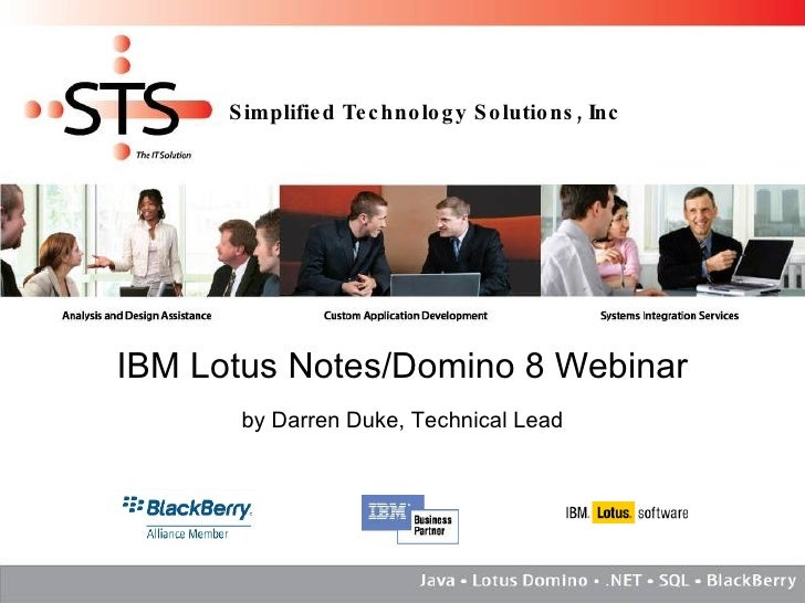 IBM Lotus Notes/Domino 8 Webinar by Darren Duke, Technical Lead