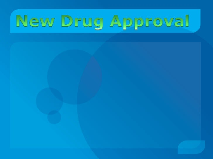 Introduction         The NDA application is the vehicle through which drugsponsors formally propose that the FDA approve a...