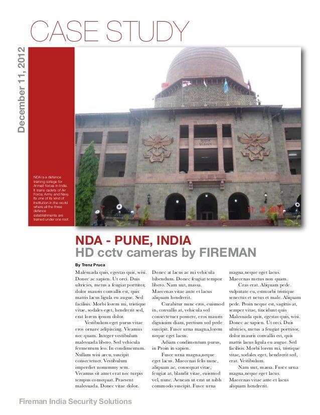 December 11, 2012  CASE STUDY  NDA is a defence training college for Armed forces in India. It trains cadets of Air Force,...