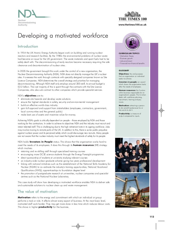 www.thetimes100.co.ukDeveloping a motivated workforceIntroductionIn 1954 the UK Atomic Energy Authority began work on buil...