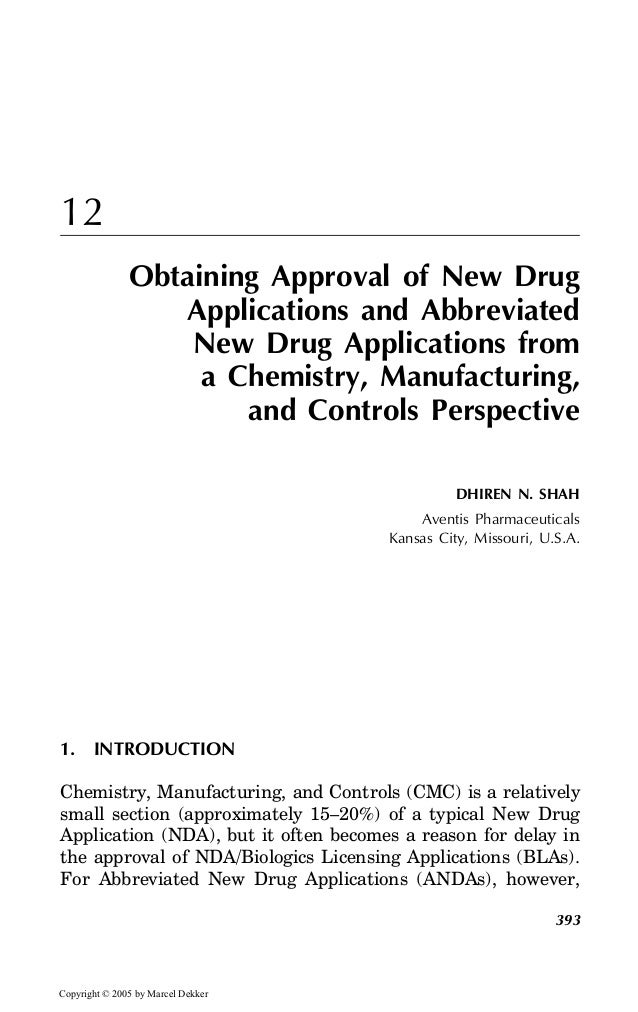 12 Obtaining Approval of New Drug Applications and Abbreviated New Drug Applications from a Chemistry, Manufacturing, and ...