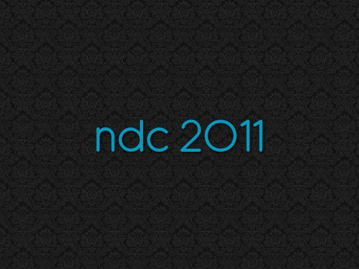 NDC 2011 - The FLUID Principles