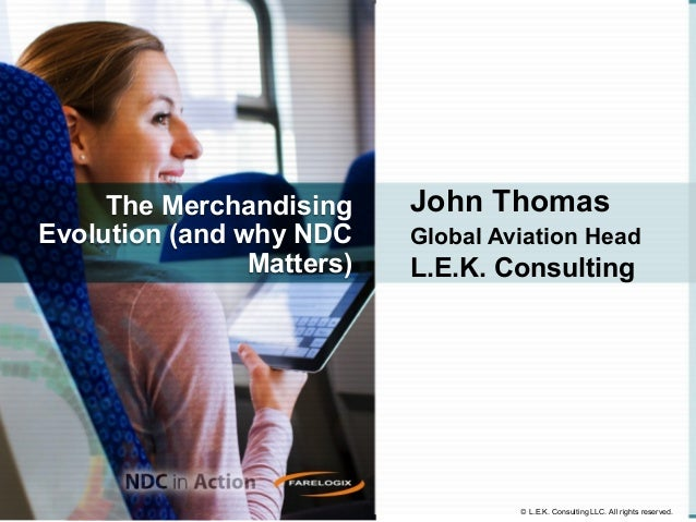 The Merchandising Evolution (and why NDC Matters)