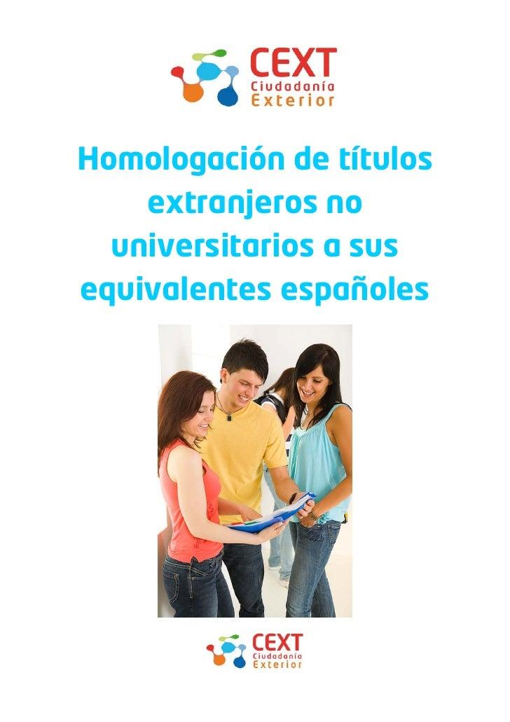 Homologación de títulos     extranjeros no   universitarios a sus equivalentes españoles