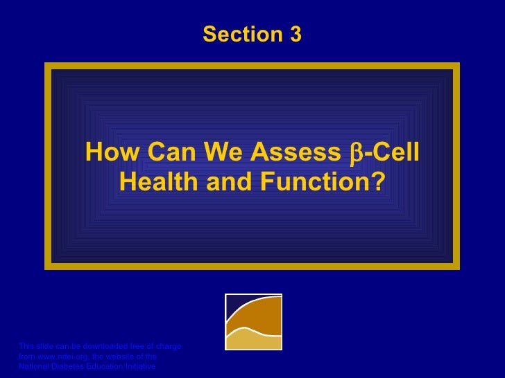 Section 3 How Can We Assess   -Cell Health and Function?