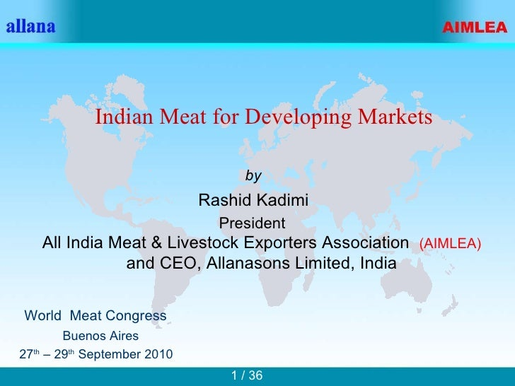 World  Meat Congress Buenos Aires 27 th  – 29 th  September 2010 Rashid Kadimi by All India Meat & Livestock Exporters Ass...