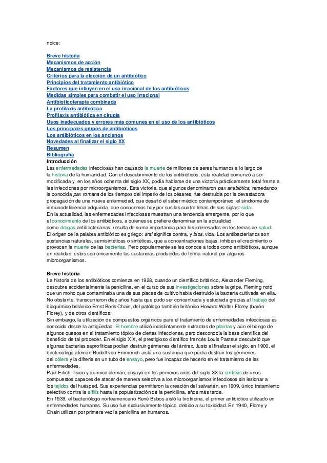 ndice: Breve historia Mecanismos de acción Mecanismos de resistencia Criterios para la elección de un antibiótico Principi...