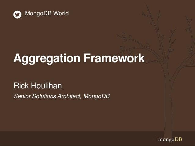 The Aggregation Framework