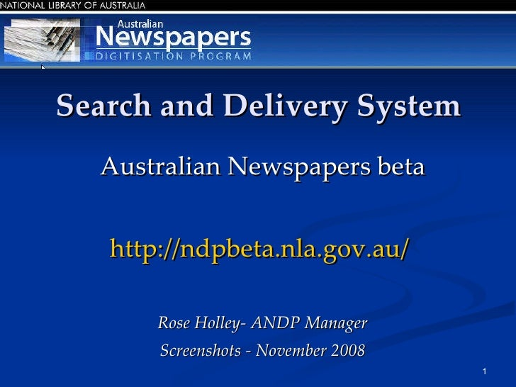 Australian Newspapers Beta Search and Delivery System Nov 2008