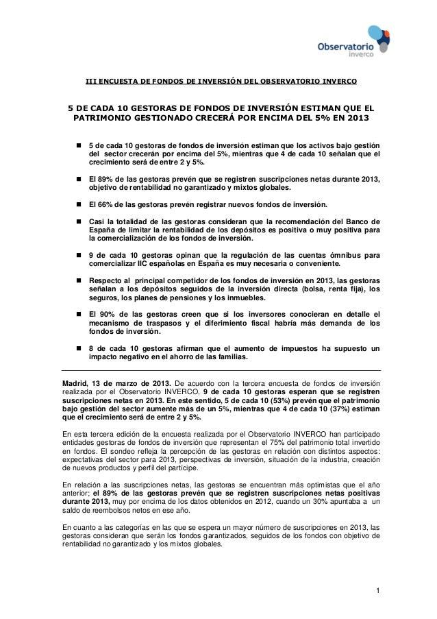 III ENCUESTA DE FONDOS DE INVERSIÓN DEL OBSERVATORIO INVERCO 5 DE CADA 10 GESTORAS DE FONDOS DE INVERSIÓN ESTIMAN QUE EL  ...