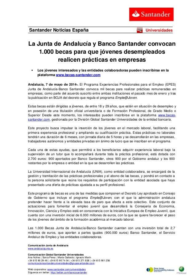 La Junta de Andalucía y Banco Santander convocan 1.000 becas para que jóvenes desempleados realicen prácticas en empresas