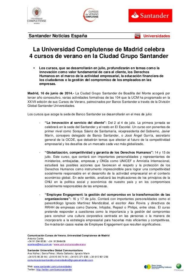 La Universidad Complutense de Madrid celebra 4 cursos de verano en la Ciudad Grupo Santander