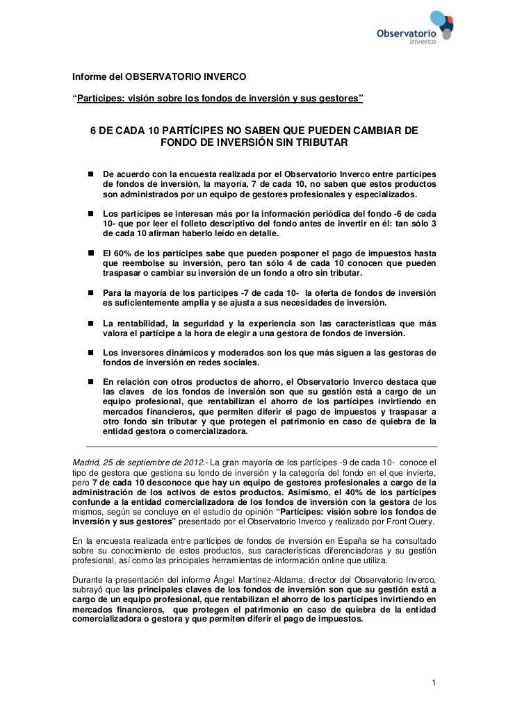 """Informe del OBSERVATORIO INVERCO""""Partícipes: visión sobre los fondos de inversión y sus gestores""""    6 DE CADA 10 PARTÍCIP..."""