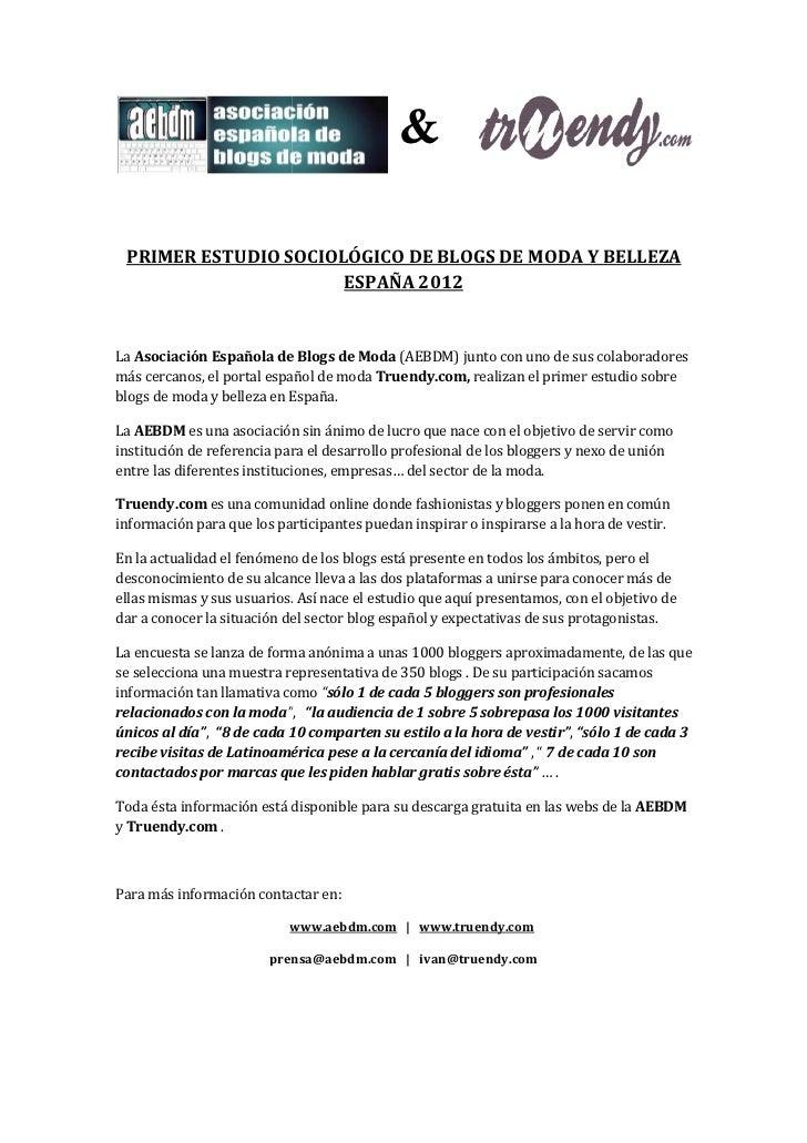 & PRIMER ESTUDIO SOCIOLÓGICO DE BLOGS DE MODA Y BELLEZA                      ESPAÑA 2012La Asociación Española de Blogs de...