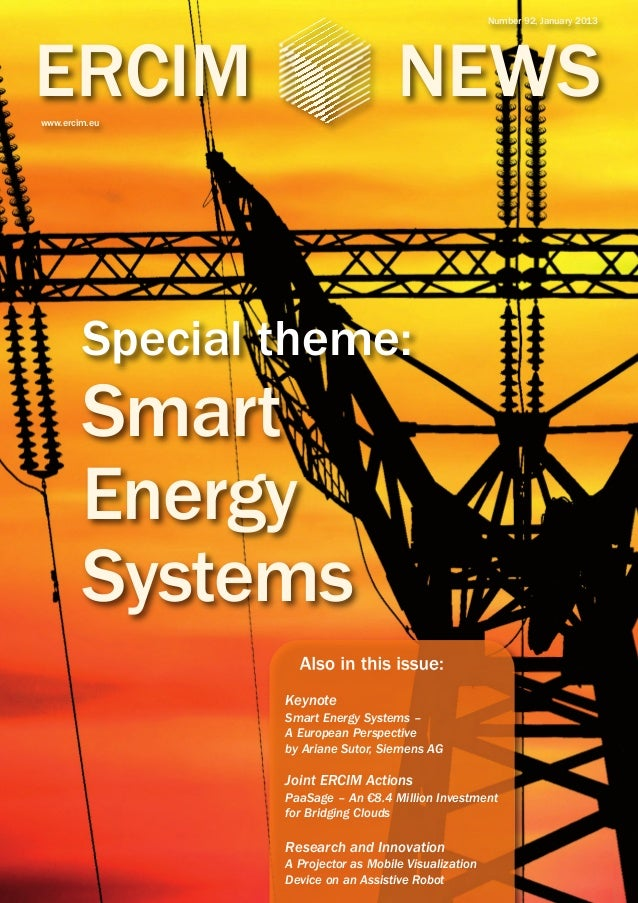 Number 92, January 2013  ERCIM  NEWS  www.ercim.eu  Special theme:  Smart Energy Systems  Also in this issue: Keynote Smar...