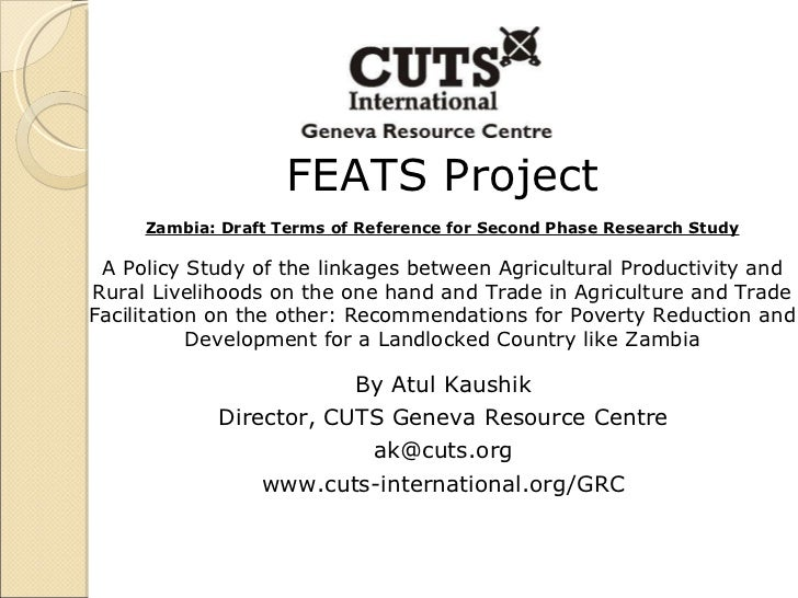 FEATS Project Zambia: Draft Terms of Reference for Second Phase Research Study A Policy Study of the linkages between Agri...