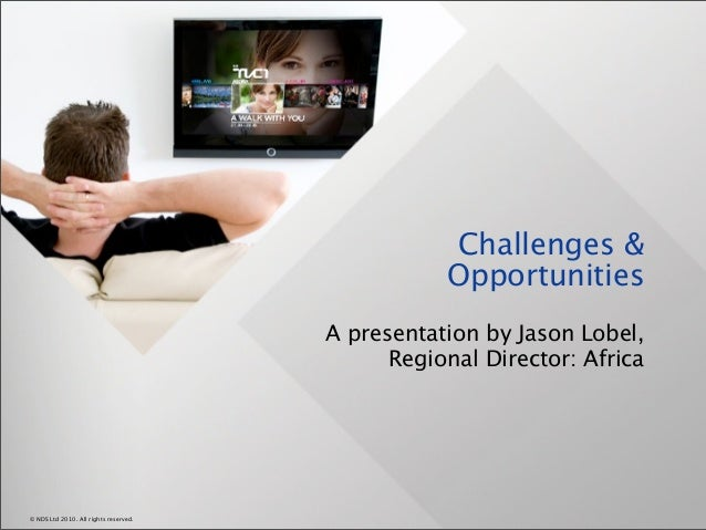 Challenges &                                                  Opportunities                                       A presen...