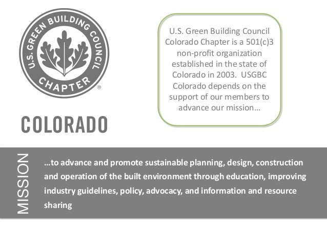 U.S. Green Building Council                                          Colorado Chapter is a 501(c)3                        ...