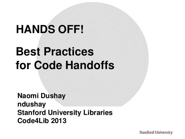 """Hands Off!  Best Practices for Code Hand Offs"""