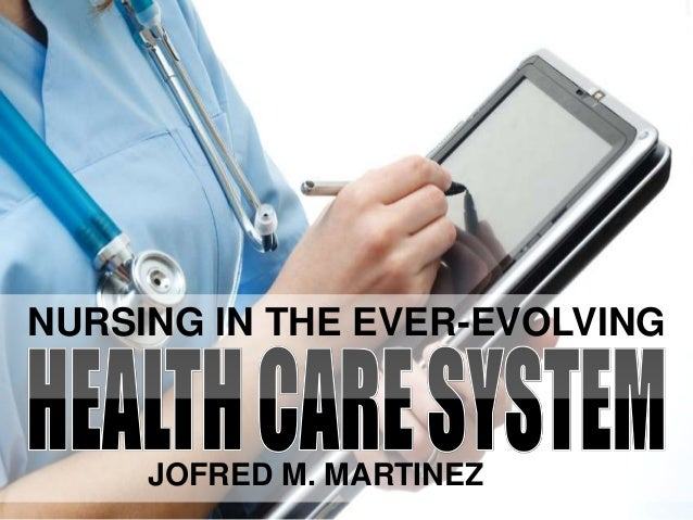 NURSING IN THE EVER-EVOLVINGJOFRED M. MARTINEZ, RN