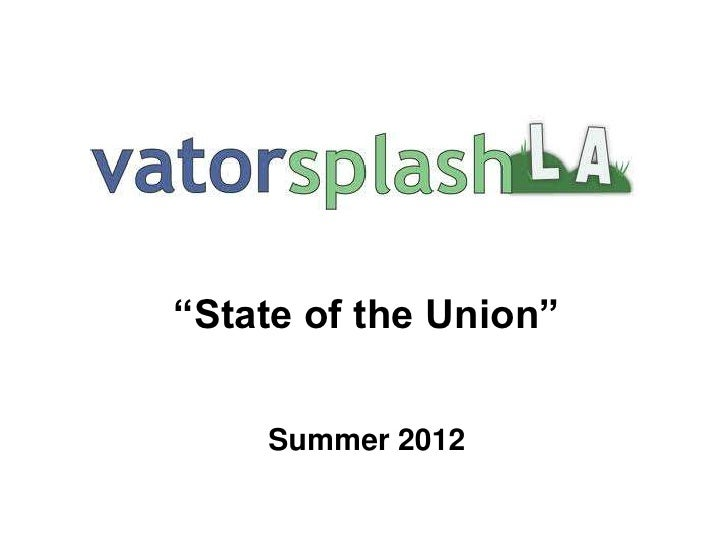 """""""State of the Union""""    Summer 2012"""