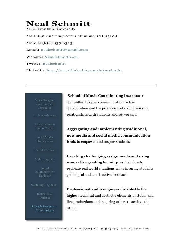Neal Schmitt M.S., Franklin University  Mail: 140 Guernsey Ave. Columbus, OH 43204  Mobile: (614) 835-6325  Email: nealsch...