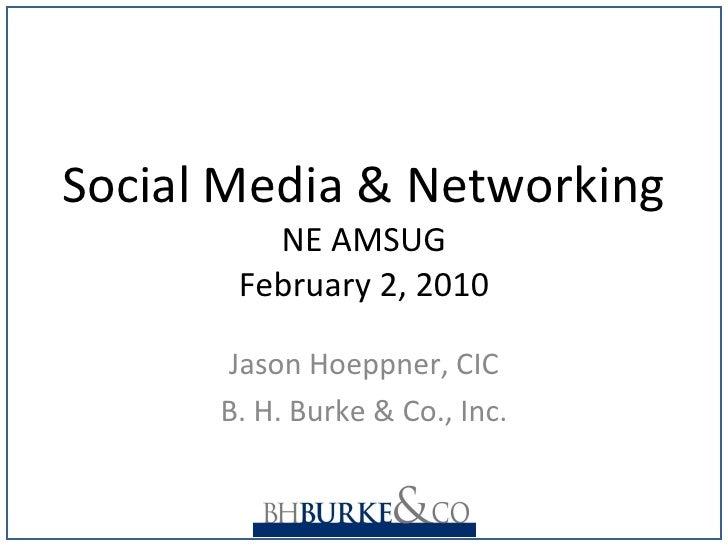 NE AMSUG Social Media & Networking Feb10