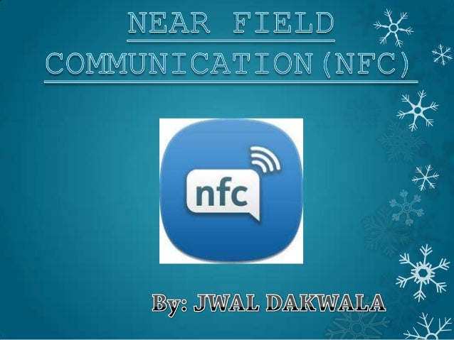 Contents • WHAT IS NEAR FIELD COMMUNICATION? • EVOLUTION OF NFC TECHNOLOGY • OPERATION OF NFC • MODES OF OPERATION • Uses ...