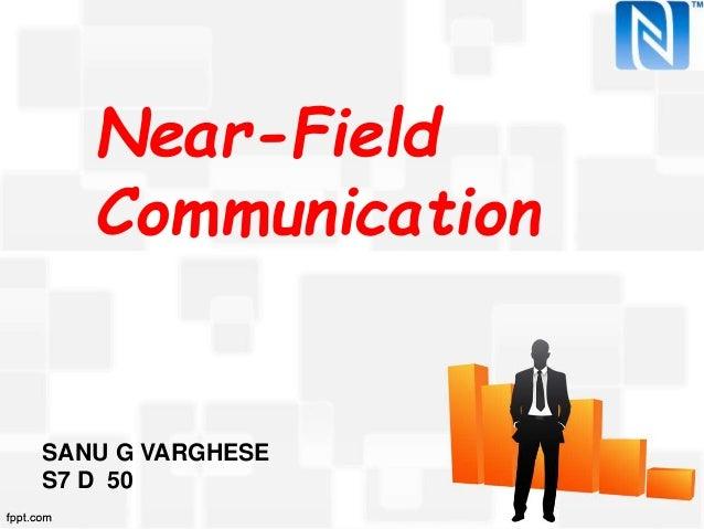 Near-Field Communication SANU G VARGHESE S7 D 50