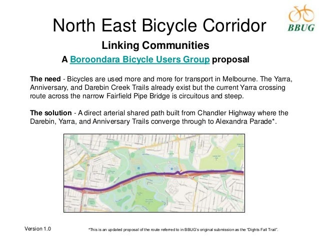 North East Bicycle Corridor Linking Communities A Boroondara Bicycle Users Group proposal The need - Bicycles are used mor...