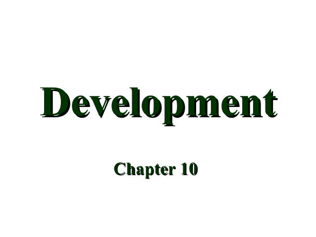 Development Chapter 10