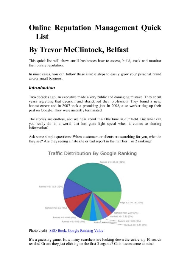 Online Reputation Management Quick List By Trevor McClintock, Belfast This quick list will show small businesses how to as...