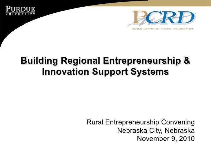 Building Regional Entrepreneurship &     Innovation Support Systems             Rural Entrepreneurship Convening          ...