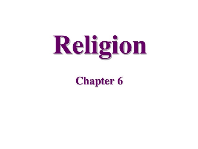 Religion Chapter 6