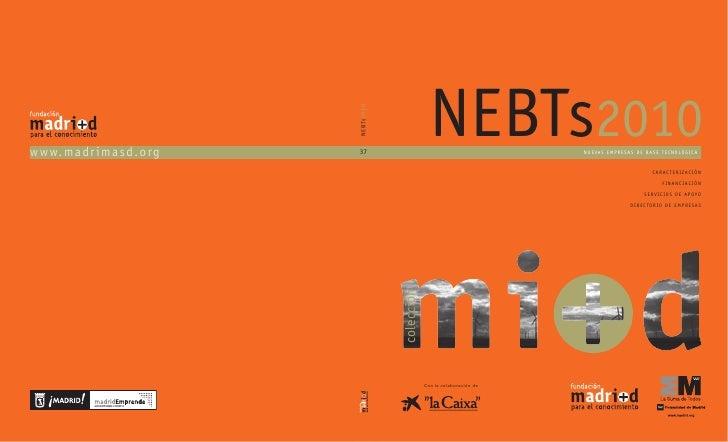 Nuevos datos sobre Nuevas Empresas de Base Tecnológica (NEBTs) 2010