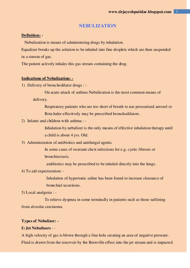 1www.drjayeshpatidar.blogspot.comNEBULIZATIONDefinition: -Nebulization is means of administering drugs by inhalation.Equal...