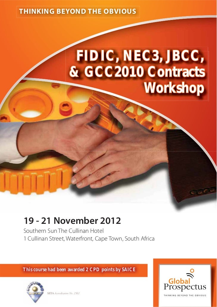 THINKING BEYOND THE OBVIOUS                             FIDIC, NEC3, JBCC,                            & GCC2010 Contracts ...