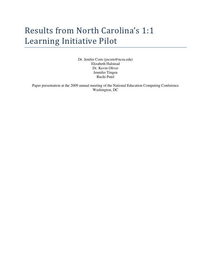 ResultsfromNorthCarolina's1:1 LearningInitiativePilot                              Dr. Jenifer Corn (jocorn@ncsu.e...