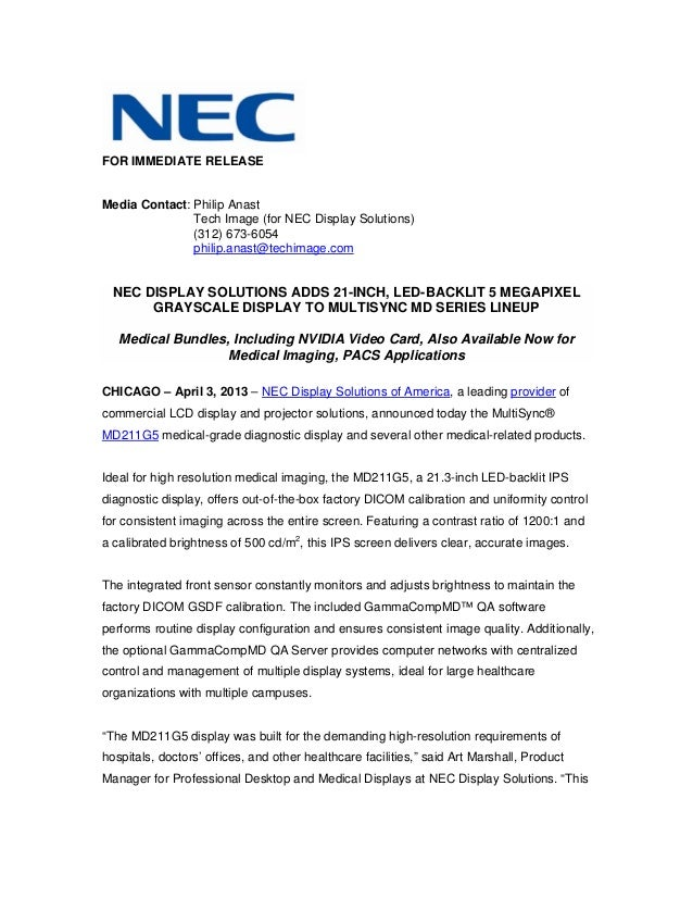 FOR IMMEDIATE RELEASEMedia Contact: Philip Anast               Tech Image (for NEC Display Solutions)               (312) ...