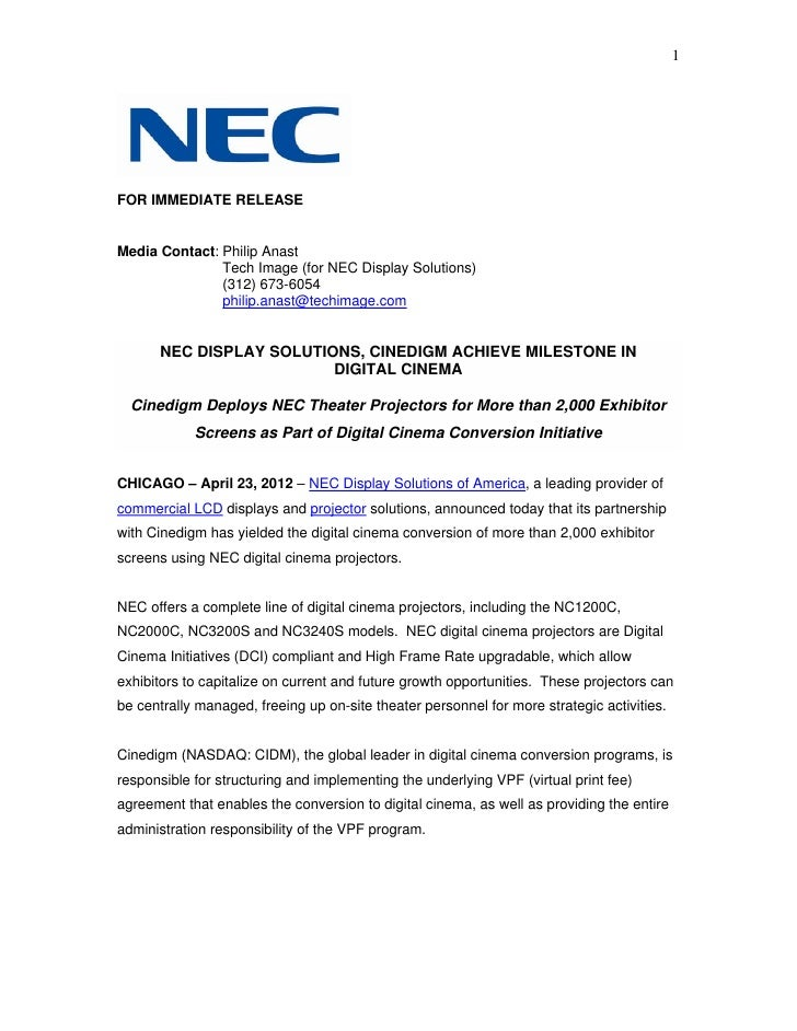 1FOR IMMEDIATE RELEASEMedia Contact: Philip Anast               Tech Image (for NEC Display Solutions)               (312)...