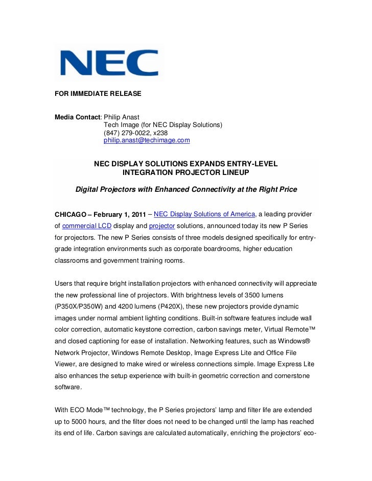 FOR IMMEDIATE RELEASEMedia Contact: Philip Anast               Tech Image (for NEC Display Solutions)               (847) ...