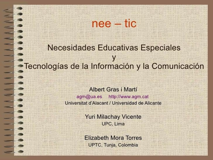 Albert Gras i Martí [email_address]   http://www.agm.cat   Universitat d'Alacant / Universidad de Alicante Yuri Milachay V...