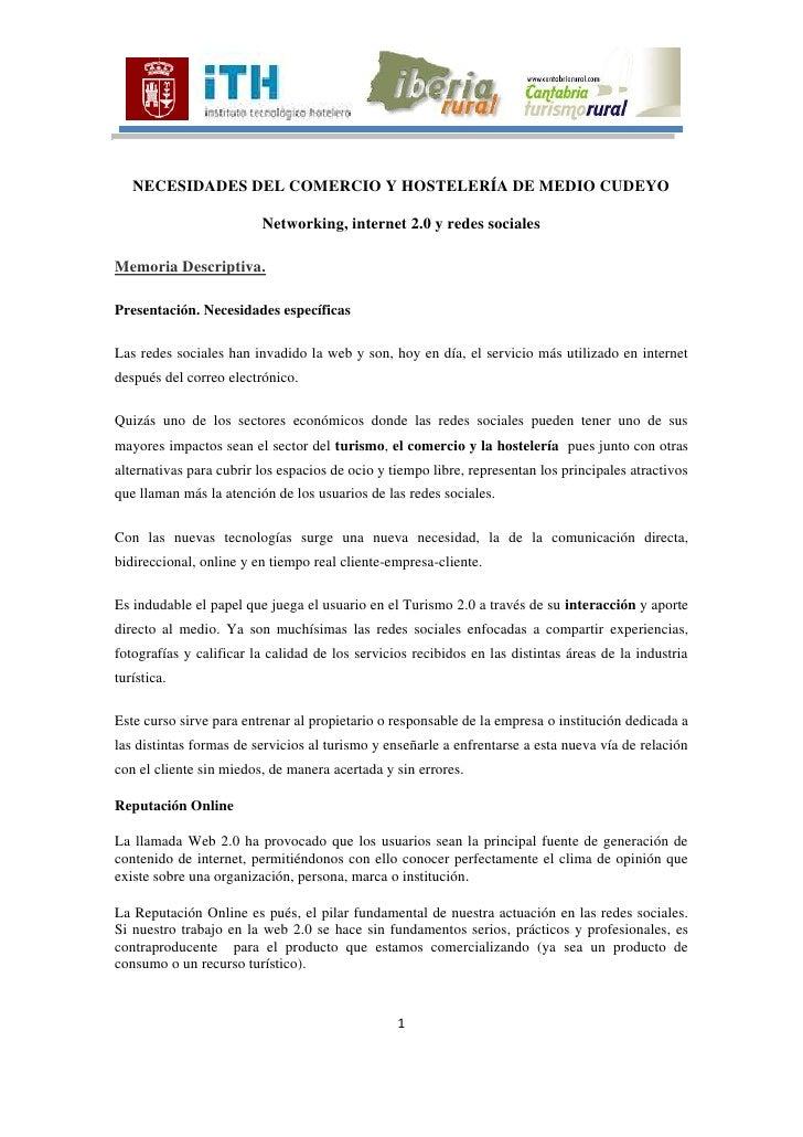 NECESIDADES DEL COMERCIO Y HOSTELERÍA DE MEDIO CUDEYO<br />Networking, internet 2.0 y redes sociales<br />Memoria Descript...
