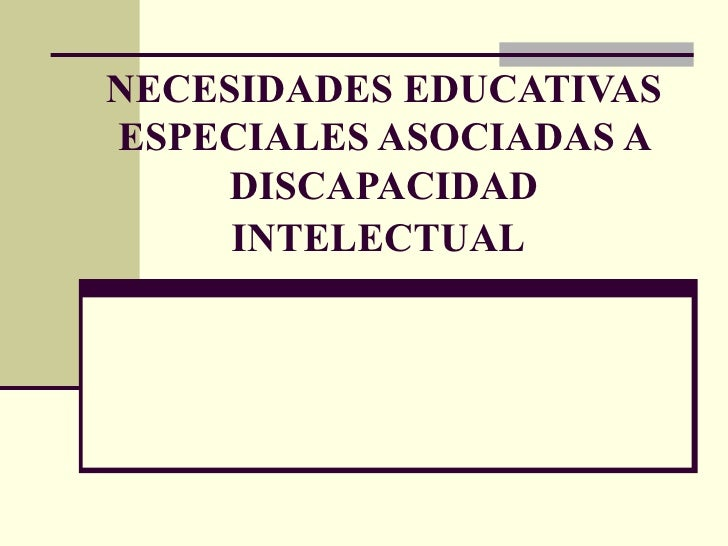 Necesidades Educativas Especiales Asociadas A Discapacidad Intelectual[1][1]