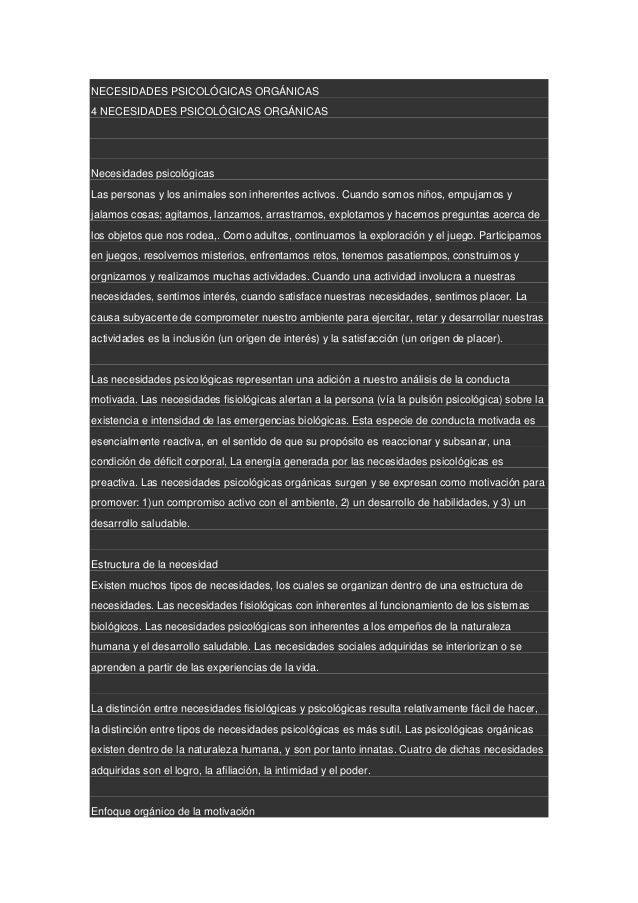 NECESIDADES PSICOLÓGICAS ORGÁNICAS4 NECESIDADES PSICOLÓGICAS ORGÁNICASNecesidades psicológicasLas personas y los animales ...