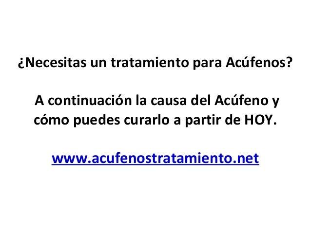 ¿Necesitas un tratamiento para Acúfenos? A continuación la causa del Acúfeno y cómo puedes curarlo a partir de HOY. www.ac...
