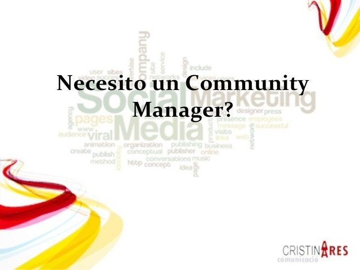Necesito un Community Manager?
